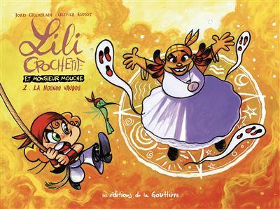 Lili crochette et monsieur mouche t02-la nounou vaudou