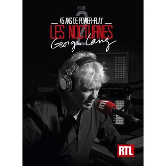 Les Nocturnes RTL Volume 2 45 Ans de Power Play de George Lang Coffret Digipack Inclus un livret de 20 pages