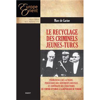 https://static.fnac-static.com/multimedia/Images/FR/NR/eb/ef/ac/11333611/1540-1/tsp20190809121039/Le-recyclage-des-criminels-Jeunes-Turcs.jpg