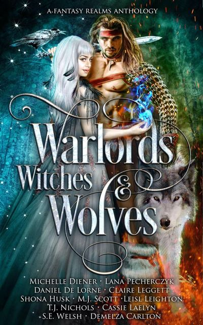 Warlords, Witches and Wolves
