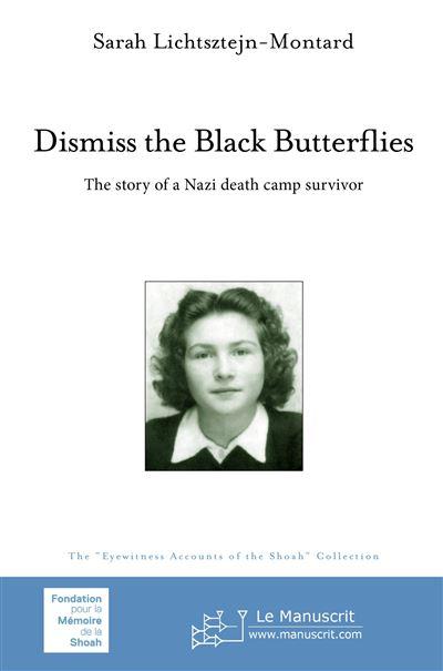 Dismiss the Black Butterflies