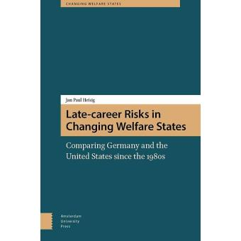 LATE-CAREER RISKS IN CHANGING WELFARE