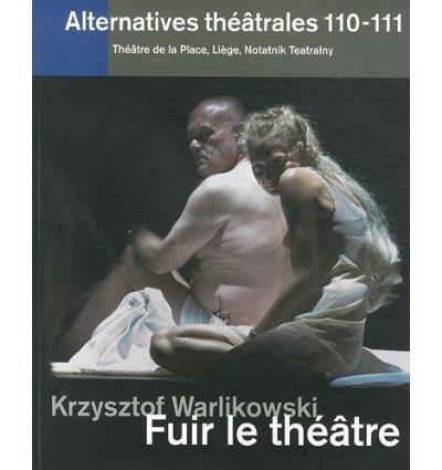 Krzyztof Warlikowski : fuir le théâtre