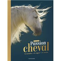 Passion cheval - L'encyclo