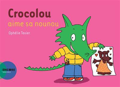 Crocolou aime sa nounou