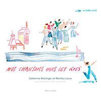 Nos chansons dans les rues - livre cd
