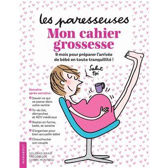 Les ParesseusesLes Paresseuses - Mon cahier grossesse