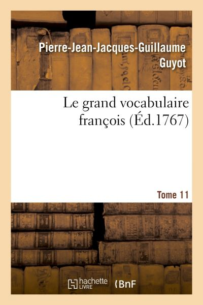 Le grand vocabulaire françois