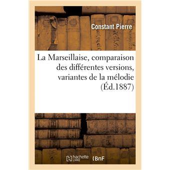La Marseillaise, comparaison des différentes versions
