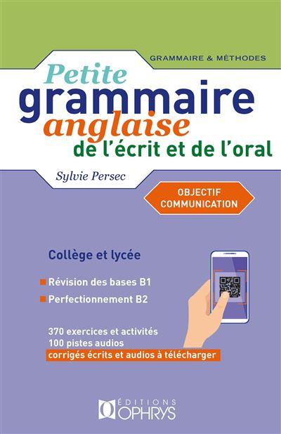 Petite grammaire anglaise de l'écrit et de l'oral