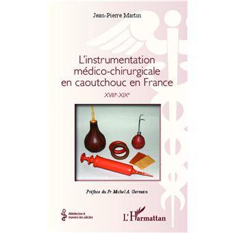 L'instrumentation médico chirurgicale en caoutchouc en France