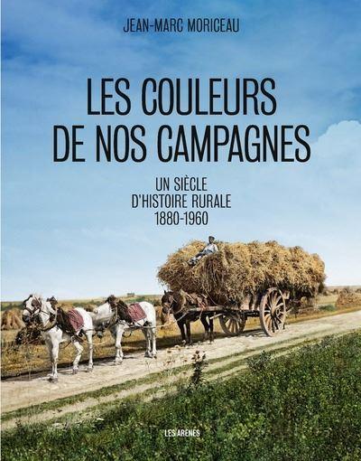 Les Couleurs de nos campagnes - relié - Jean-Marc Moriceau - Achat Livre |  fnac