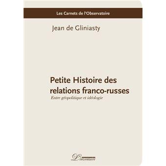 Petite Histoire des relations franco-russes