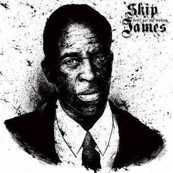 Devil Got My Woman Skip James Vinyle Album Achat