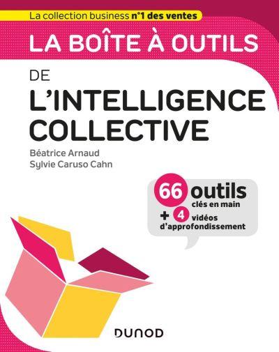 La boîte à outils de l'intelligence collective - 9782100803224 - 7,49 €