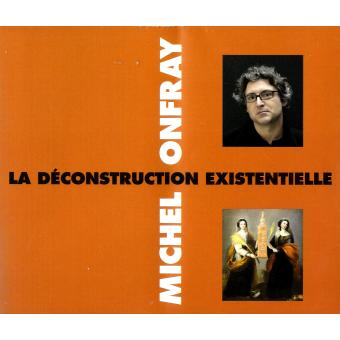 La deconstruction..