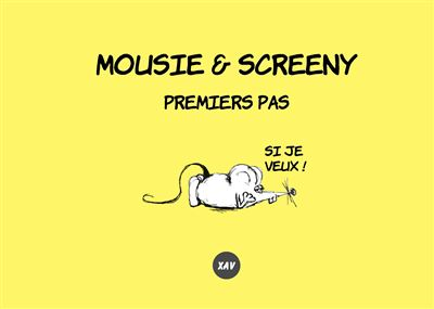 Mousie & Screeny