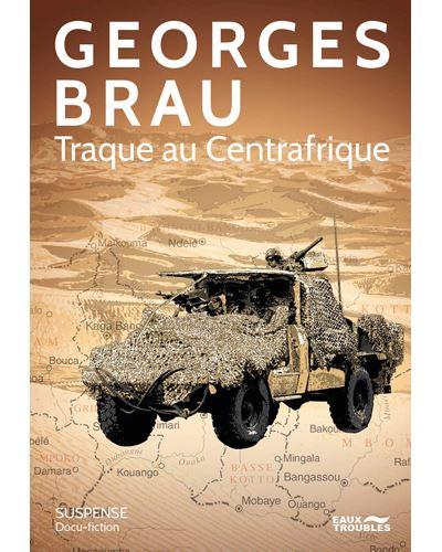 Traque au Centrafrique