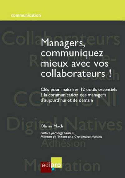 Managers, communiquez mieux avec vos collaborateurs ! - Edi Pro