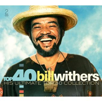 Top 40 - bill withers