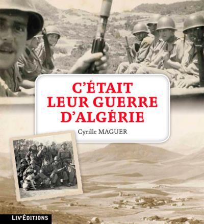 C'etait leur guerre d'Algérie