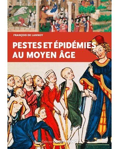 Peste et épidémie au Moyen Âge