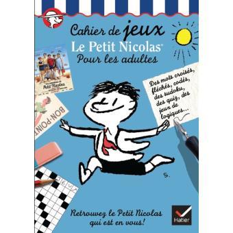 Cahier de jeux Le Petit Nicolas pour les adultes - broché ...