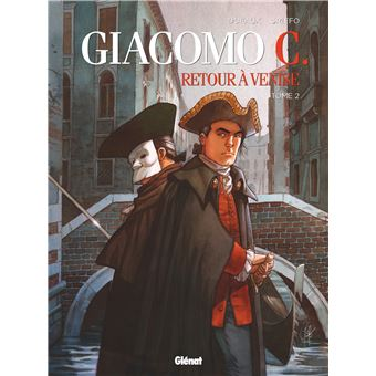Giacomo C.Retour à Venise