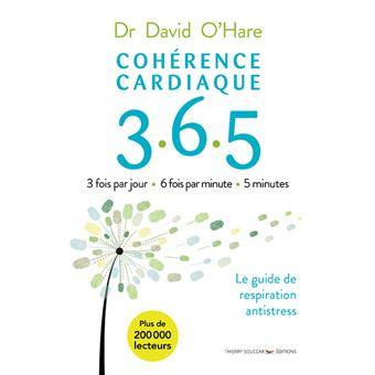 Cohérence cardiaque 3.6.5. Guide de cohérence cardiaque jour après jour