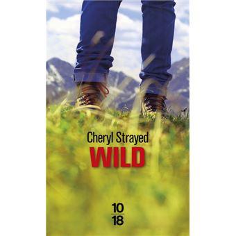 Wild - Poche - Cheryl Strayed, Anne Guitton - Achat Livre | fnac
