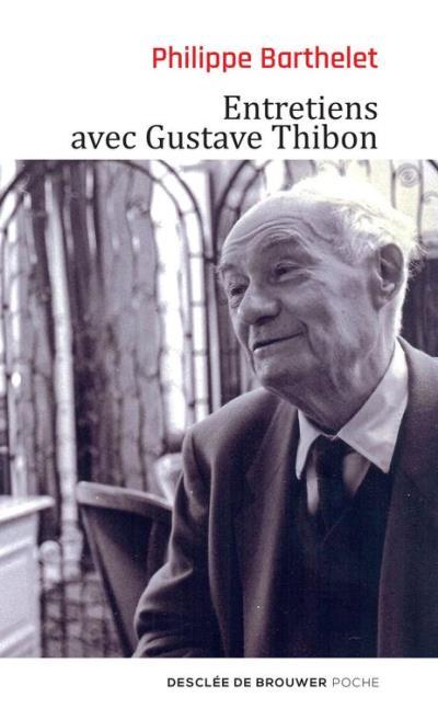 Entretiens avec Gustave Thibon - 9782220082844 - 6,99 €