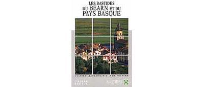 Les bastides du bearn et du pays basque