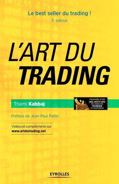 L'art du trading - Le best seller du trading ! - 9782212267174 - 33,99 €