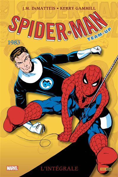 Spider-Man: L'intégrale T47 (Spider-Man Marvel Team-up 1983)
