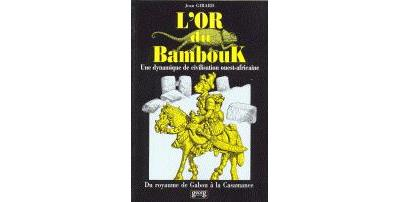 L'Or du Bambouk
