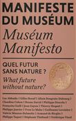 Manifeste du museum - quel futur sans nature ?