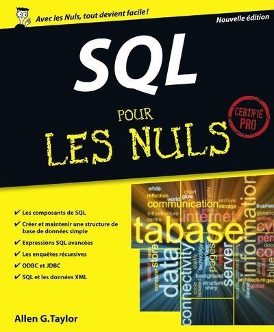 Pour les Nuls -  : SQL Pour les nuls, nouvelle édition