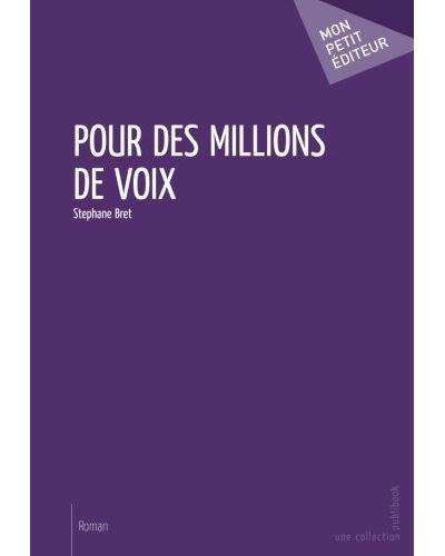 Pour des millions de voix