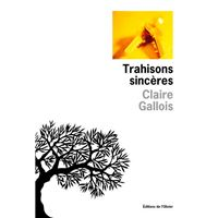 Trahisons sinceres