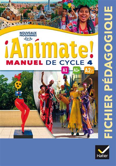 Animate Espagnol Cycle 4 éd. 2016 - Fichier pédagogique