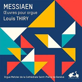 MESSIAEN - L'UVRE POUR ORGUE