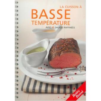 La cuisson a basse temperature