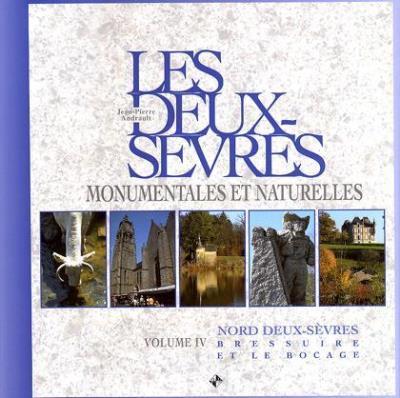 Les Deux-Sèvres monumentales et naturelles