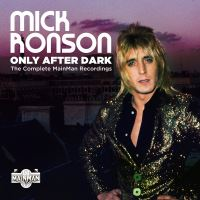 Only After Dark: The Complete Mainman Recordings - 4CD