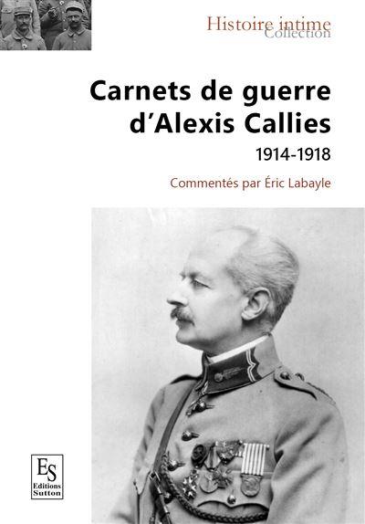 Carnets de guerre d'Alexis Callies