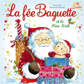 La fée baguetteLa fée baguette et le Pére Noël