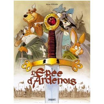 L'épée d'ArdenoisL'Epée d'Ardenois Intégrale