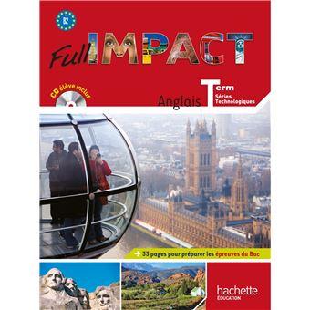 Full impact Term. séries technologiques - Livre élève Grand format + CD audio