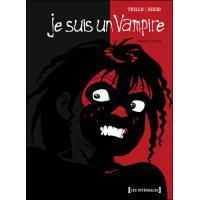 Je suis un Vampire - Intégrale Première partie