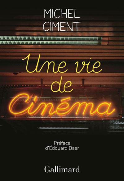 Une vie de cinéma - 9782072799693 - 15,99 €